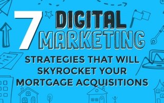7 Marketing Strategies That Will Skyrocket Your Mortgage ...