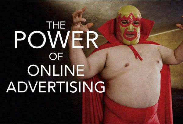 The Power of Online Advertising