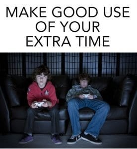 Make good use of extra time