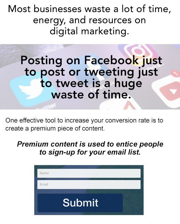 Premium content is used to entice people to sign-up for your email list
